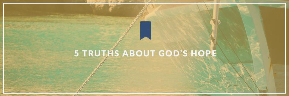 5 Measures of Biblical Hope