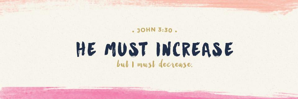 Verse of the Week: John 3:30