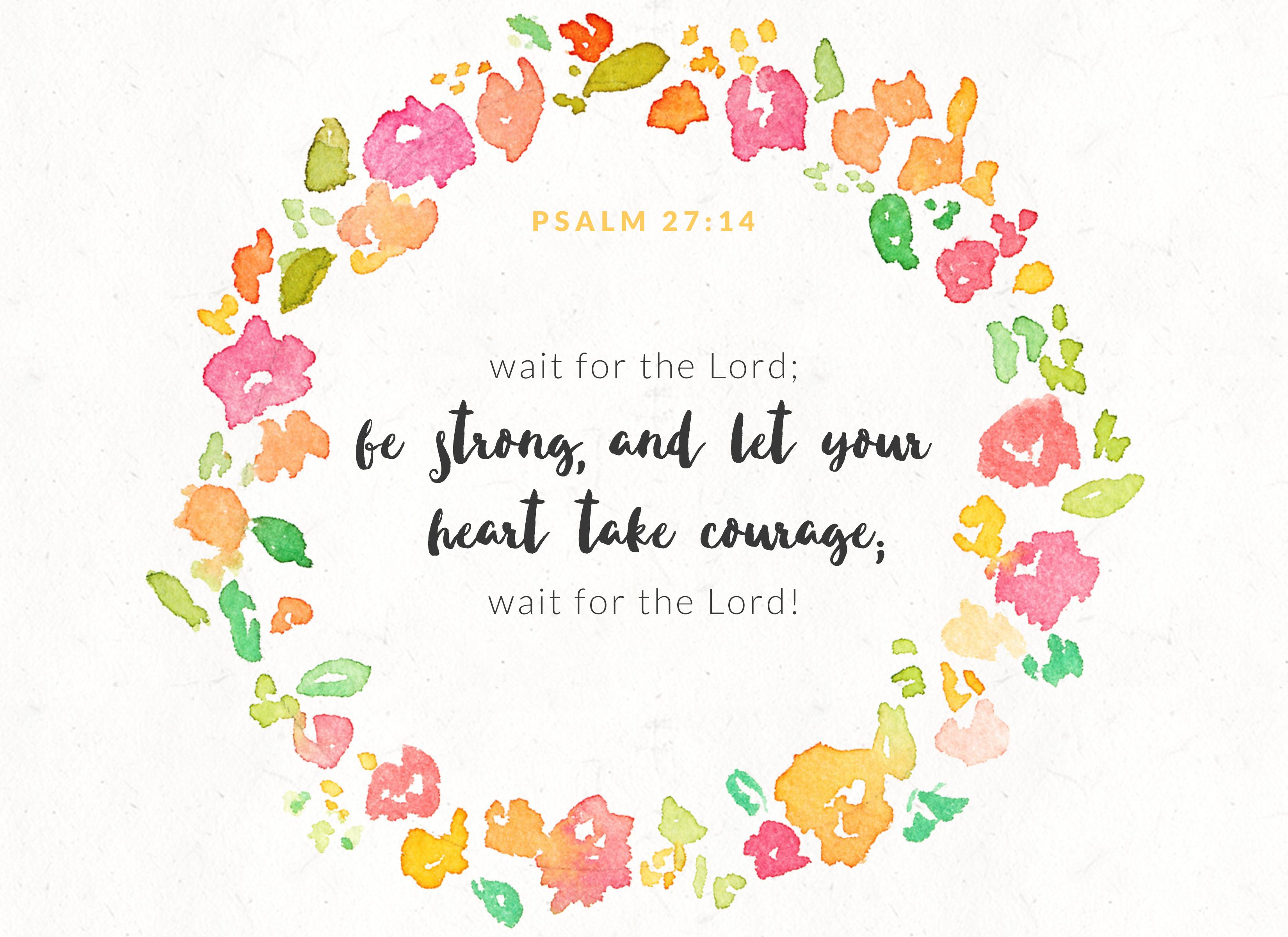 Verse Of The Week Psalm 27 14 Surrender Birth
